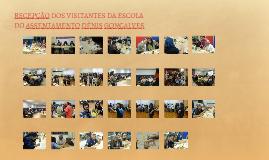 RECEPÇÃO DOS VISITANTES DA ESCOLA DO ASSENTAMENTO DÊNIS GONÇ