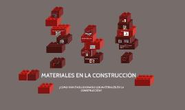 MATERIALES EN LA CONSTRUCCIÓN