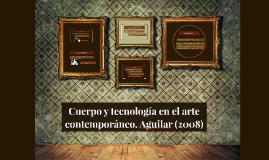 Cuerpo y tecnología en el arte contemporáneo