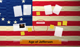 Copy of Age of Jefferson