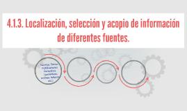 4.1.3. Localización, selección y acopio de información de di