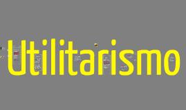 Copy of Utilitarismo