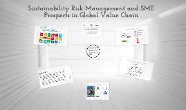 Sustainability Risk Management and SME Prospects in Global Value Chain