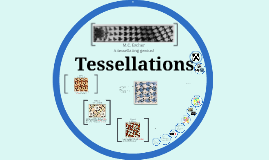 Copy of Tessellations