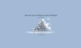 Journey to the Waupaca Area Triathlon
