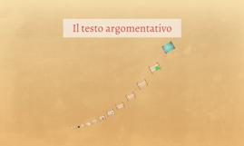 Copy of Il testo argomentativo