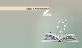 Poesía y conocimiento