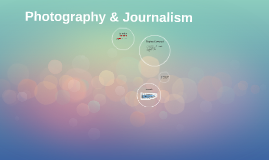 Photography & Journalism