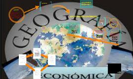 Copy of La geografía económica relaciona la actividad económica (con