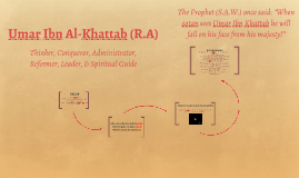 Umar Ibn Al-Khattab (R.A) Focus: Leadership
