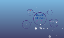 The Gift Of Water