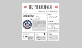 THE 17TH AMENDMENT