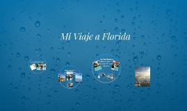 Mi Viaje a Florida