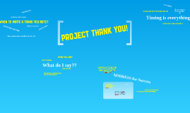 Project Thank You!