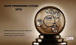 Auto Triggering System(ATS)
