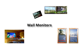 Wall Monitors