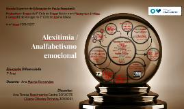 Alexitimia / Analfabetismo emocional