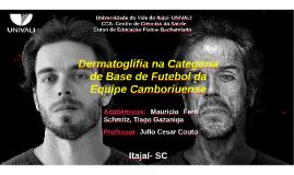 Dermatoglifia no  Futebol de Base  Camboriú