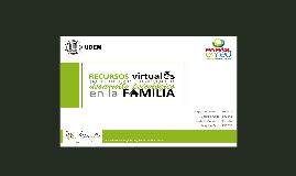 Recursos virtuales para promover un adecuado desarrollo psicológico en la familia.