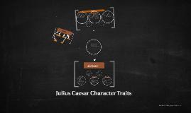 character traits of caesar