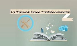 Ley Orgánica de Ciencia, Tecnología e Innovación
