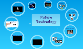 Future Technology (School Assembly)