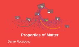 Properties Matter