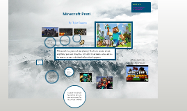 Copy of Minecraft Prezi