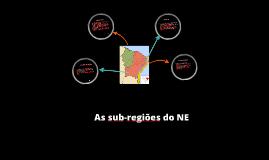 As Sub-regiões Nordestinas