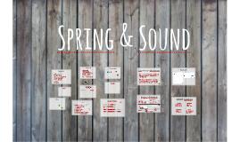 Spring & Sound