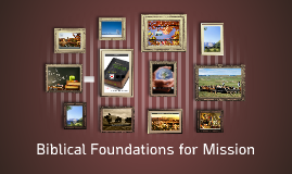 Biblical Foundations for Mission