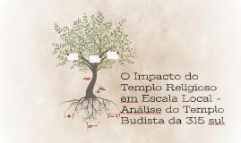 O Impacto do templo religioso em âmbito local - Análise do t