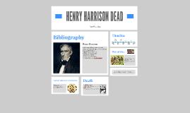 Copy of HENRY HARRISON DEAD!