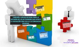 CAMPAÑA COMUNICACIONAL PARA LA DIFUSIÓN DE LAS ACTIVIDADES Q