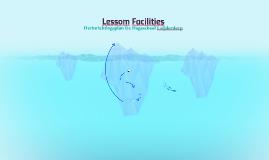 Lessom Facilities