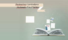 Parâmetros Curriculares Nacionais 1ª a 4ª Séries