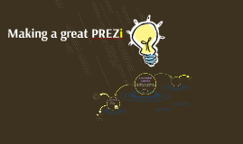 Making a great PREZI!