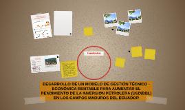 DESARROLLO DE UN MODELO DE GESTIÓN TÉCNICO -ECONÓMICA RENTAB