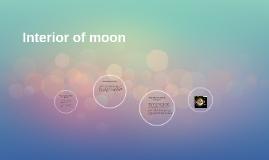 Interior of moon