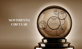 Copy of MOVIMIENTO CIRCULAR Y SUS APLICACIONES
