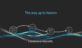 The way up to heaven