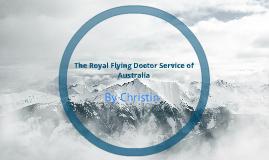 The Royal Flying Docater Sevice of Australia