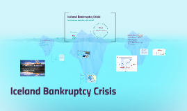 Copy of Iceland Bankruptcy Crisis