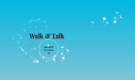 Copy of WALK & TALK  (Innovation Factory)