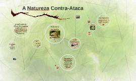 Copy of A Natureza Contra-Ataca