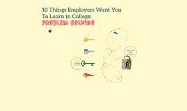 10 Things Employers Want You To Learn in College: