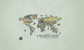 A WORLD VIEW