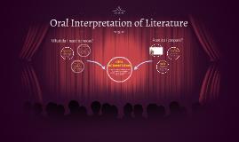 Copy of Oral Interpretation of Literature