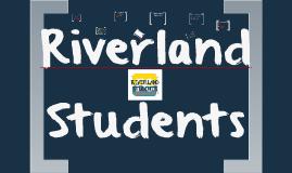 Riverland Students