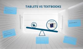 Tablets VS Textbooks by Olivia Lusk on Prezi